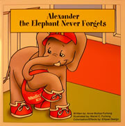 Alexander the Elephant Never Forgets
